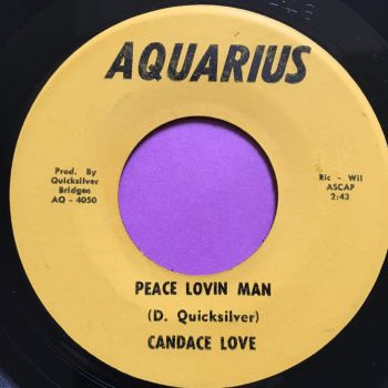 Candace Love-Peace lovin man-Aquarius M-