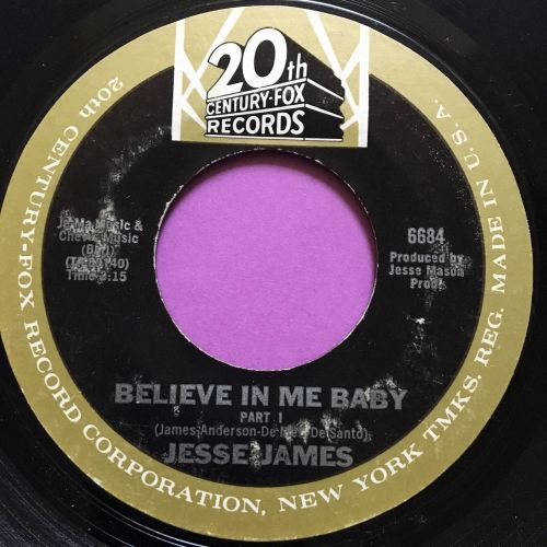 Jesse James-Believe in me baby-20th Century E+