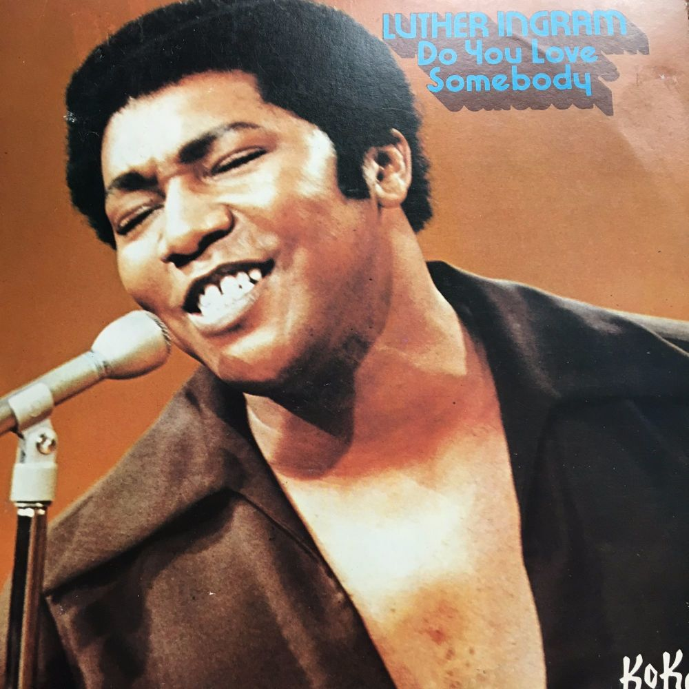 Luther Ingram-Do you love somebody-Koko LP E+