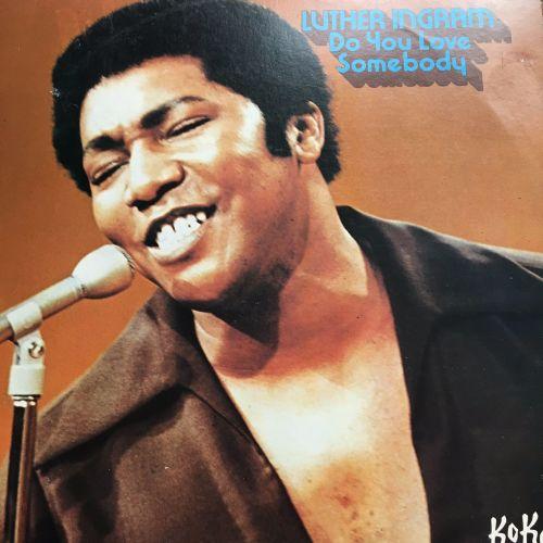 Luther Ingram-Do you love somebody-Koko LP E+