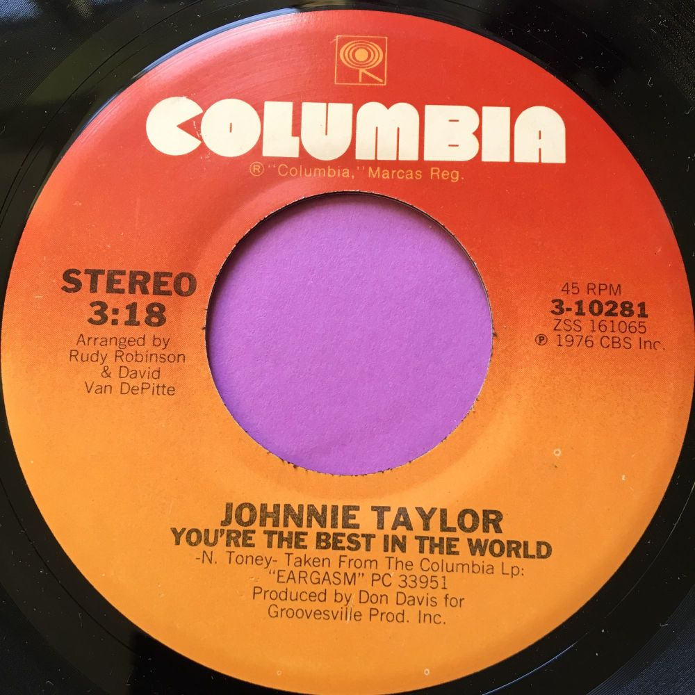 Johnnie Taylor-You're the best  in the world-Columbia E+