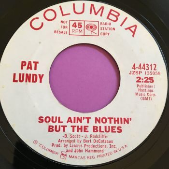Pat Lundy-Soul ain't nothin' but the blues-Columbia WD E