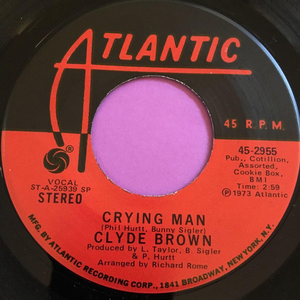 Clyde Brown-Crying man-Atlantic E+