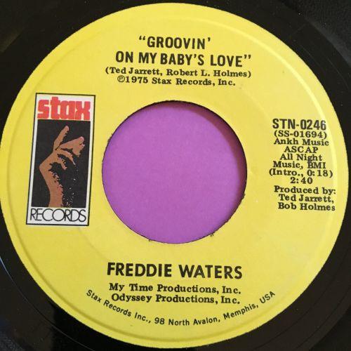 Freddie Waters-Groovin' on my baby's love-Stax M-