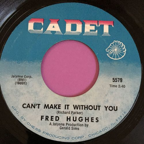 Fred Hughes-Can't make it without you-Cadet E+