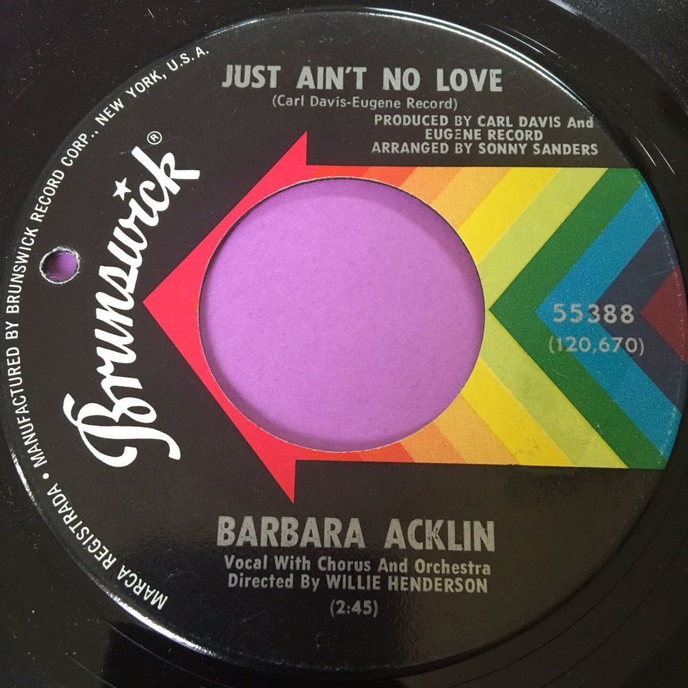 Barbara Acklin-Just ain't no love-Brunswick M-