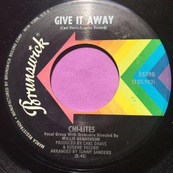 Chi-Lites-Give it away-Brunswick E+