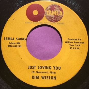 Kim Weston-Just loving you/Another train coming-Tamla E+