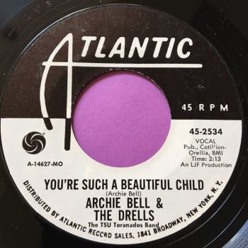 Archie Bell-You're such a beautiful child-Atlantic WD M-