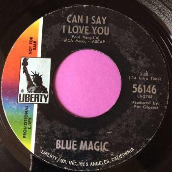 Blue Magic-Can I say I love you-Liberty M-
