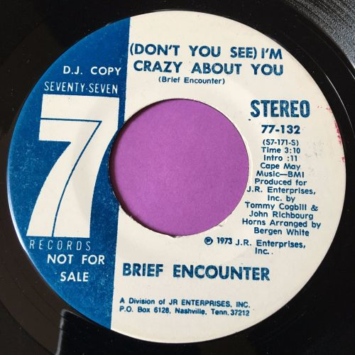 Brief Encounter-Don't you see I'm crazy about you-Seventy 7 WD M-