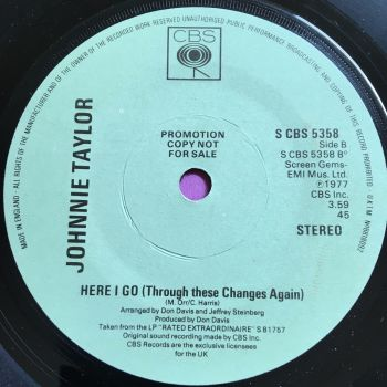 Johnnie Taylor-Here I go (Through changes again)-UK CBS Demo E+