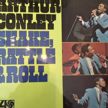 Arthur Conley-Shake rattle & Roll- UK Atlantic LP E+