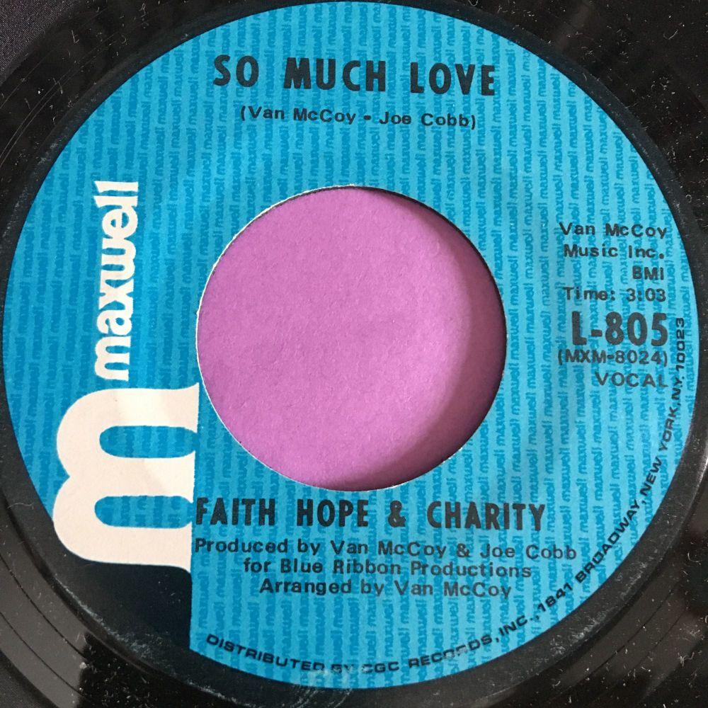 Faith Hope and Charity-So much love-Maxwell E+
