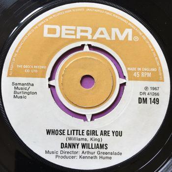 Danny Williams-Whose little girl are you-UK Deram E