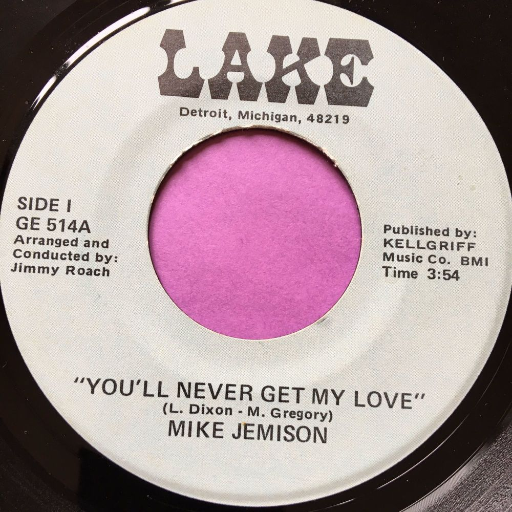 Mike Jemison-You'll never get my love-Lake E+