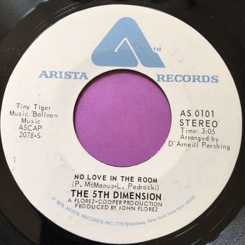 5th Dimension-No love in the room-Arista WD E+
