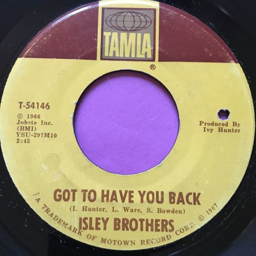 Isley Brothers-Got to have you back-Tamla E+