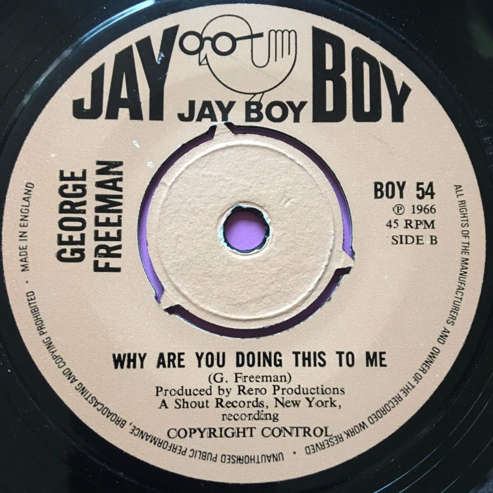 George Freeman-Why are you doing this to me-JayBoy E+