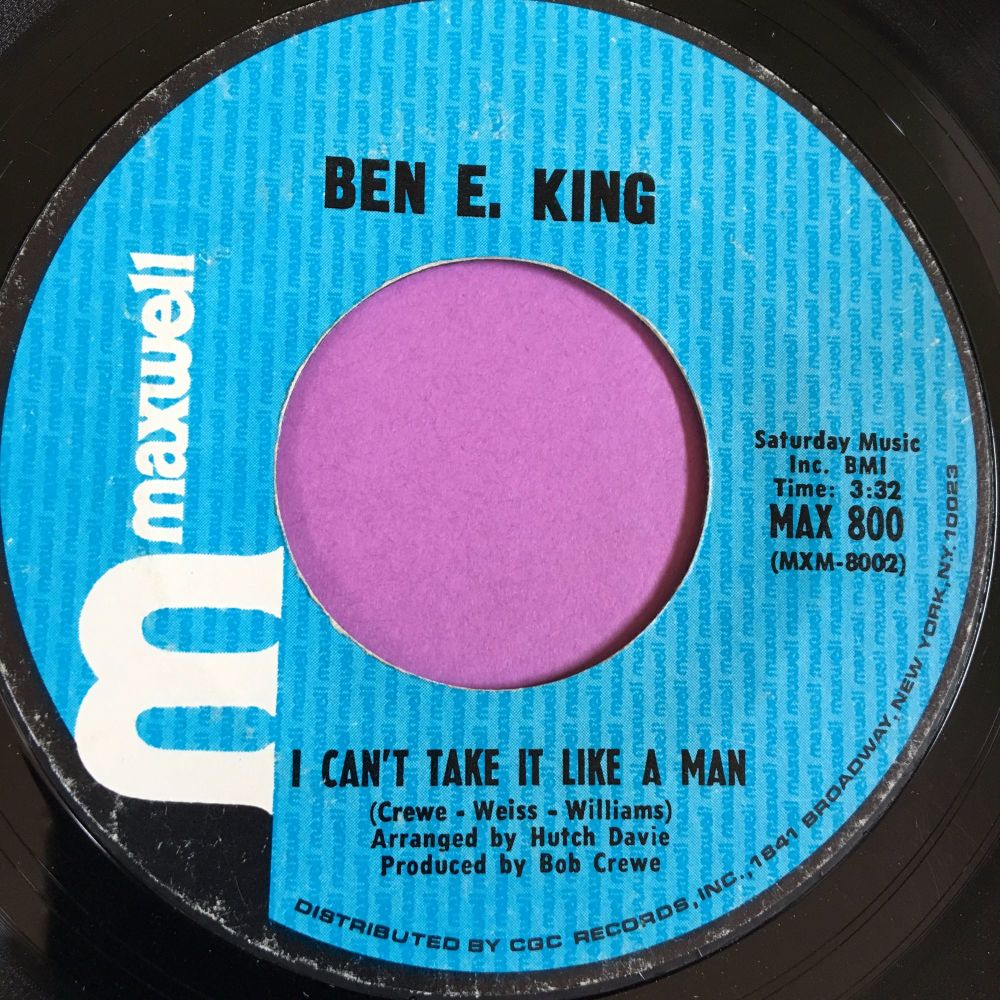 Ben E King-I can't take it like a man-Maxwell E+