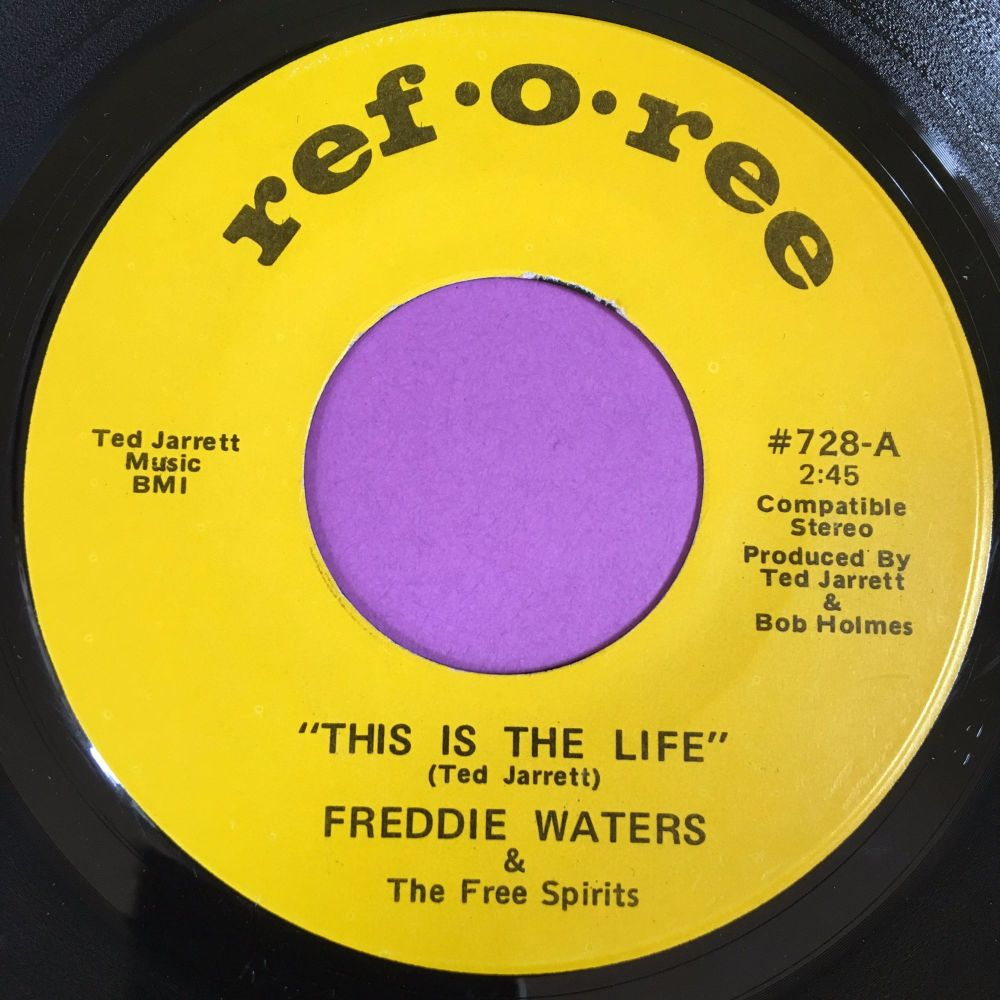Freddie Waters-This is the life-Reforee E+