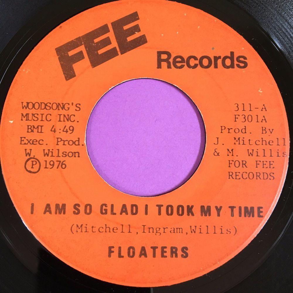 Floaters-I am so glad I took my time-Fee E-