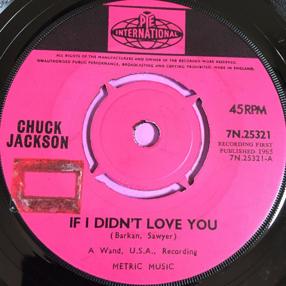 Chuck Jackson-If I didn't love you-UK Pye stkr E+