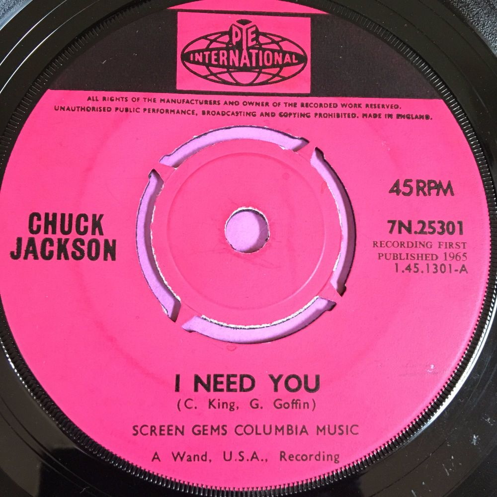 Chuck Jackson-I need you-UK Pye International E+
