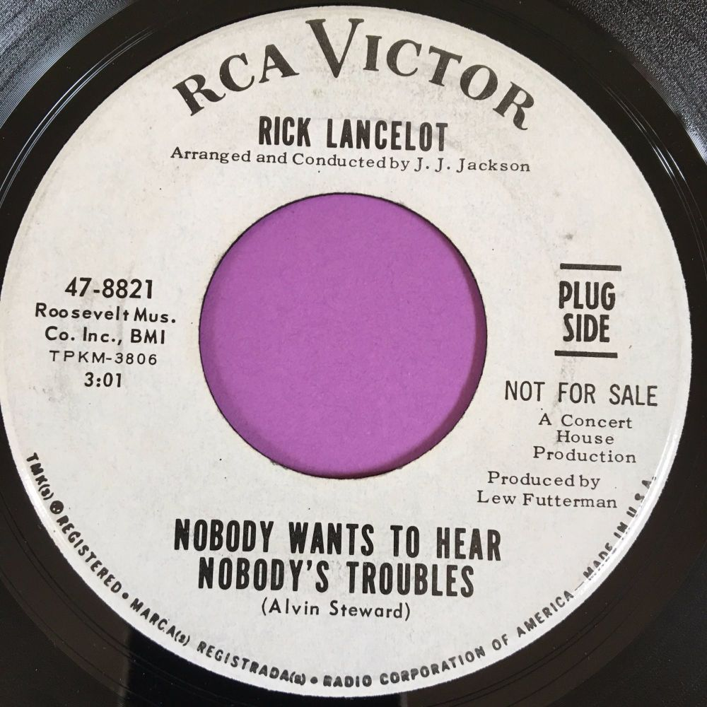 Rick Lancelot-Nobody wants to hear nobody's troubles-RCA E+