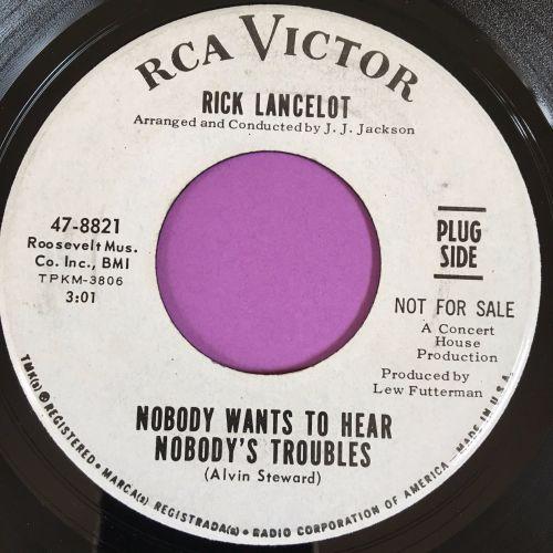 Rick Lancelot-Nobody wants to hear nobody's troubles-RCA E+