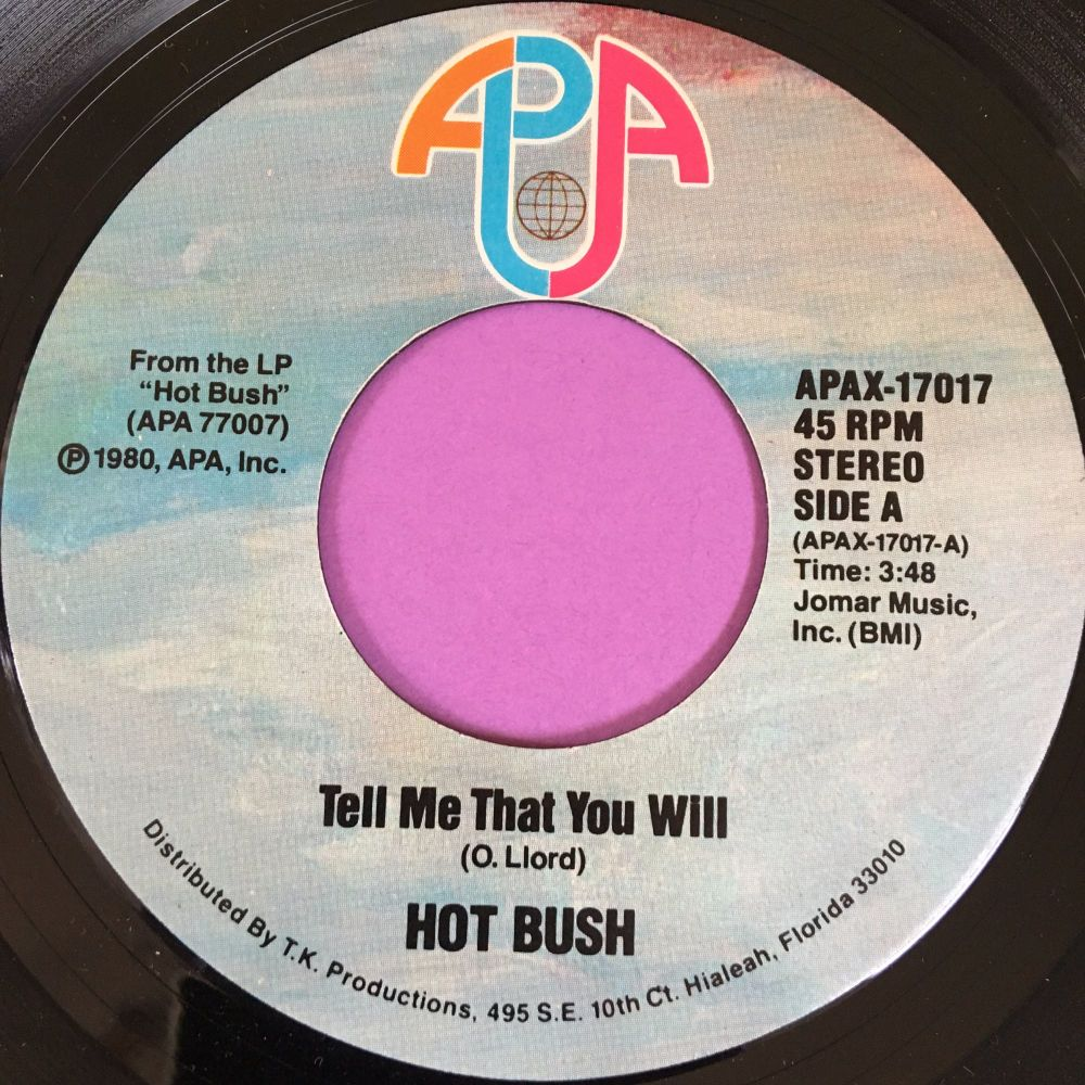 Hot Bush-Tell me that you will-APA E+