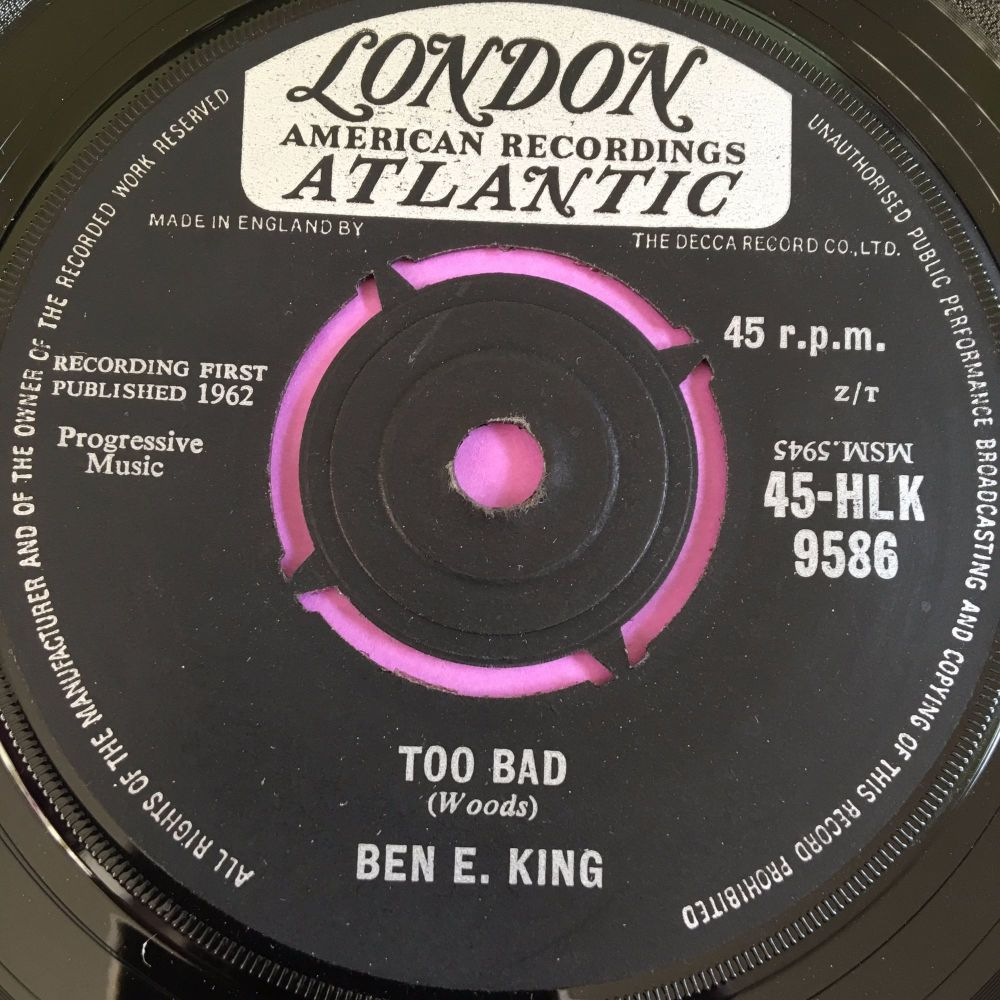 Ben E King-Too bad-UK Atlantic E