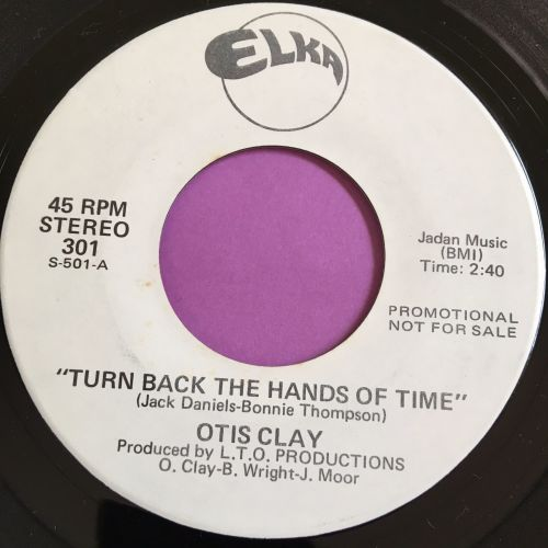 Otis Clay-Turn back the hands of time-Elka WD E+