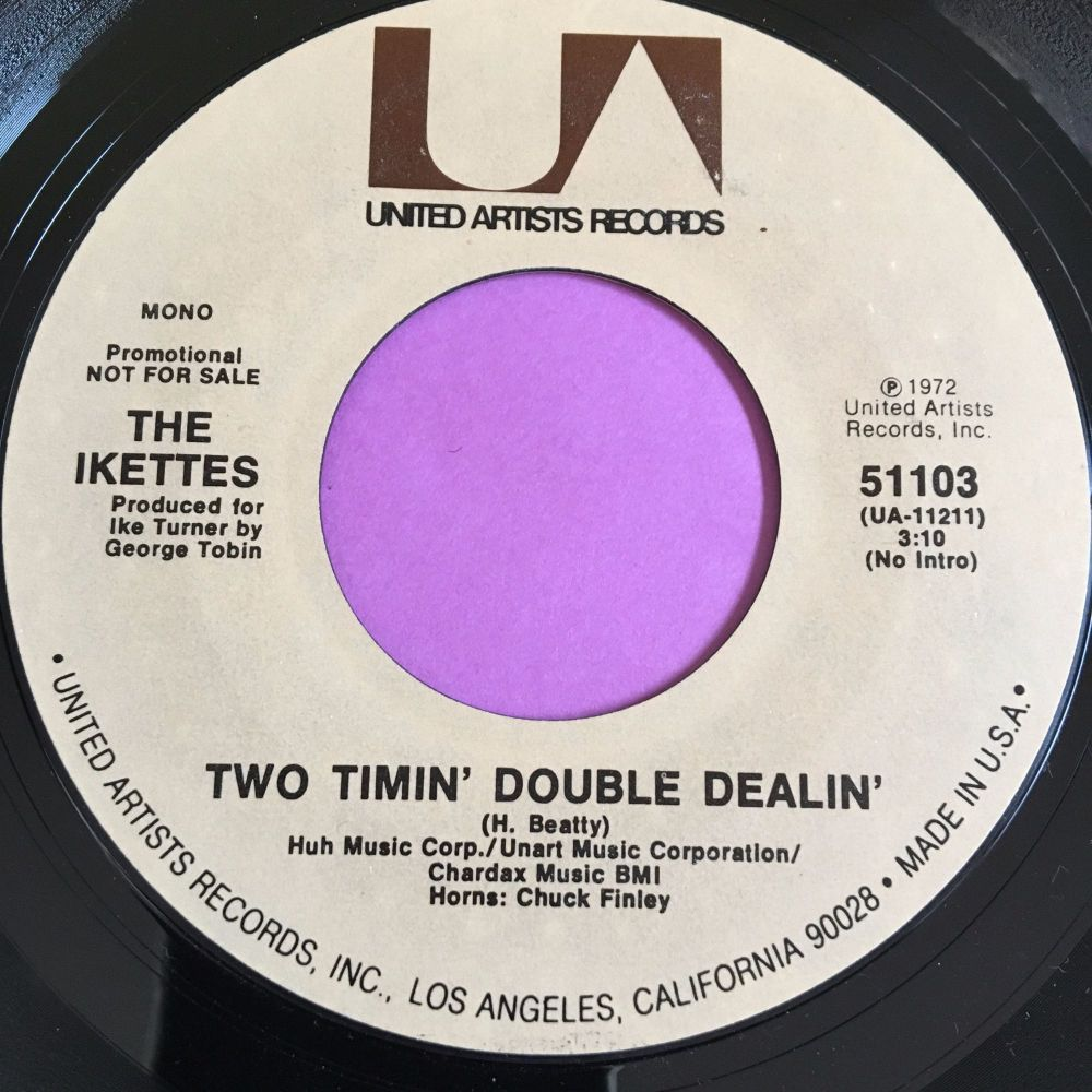 Ikettes-Two timin' double dealin'-UA demo  E+