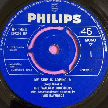 Walker Brothers-My ship is coming in-UK Philips E+
