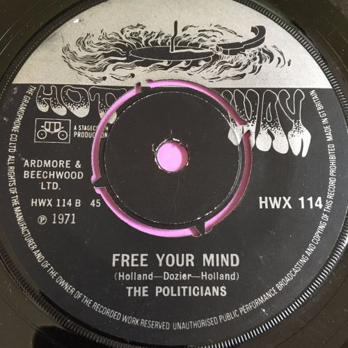 Politicians-Free your mind/ Love machine-UK Hotwax E+