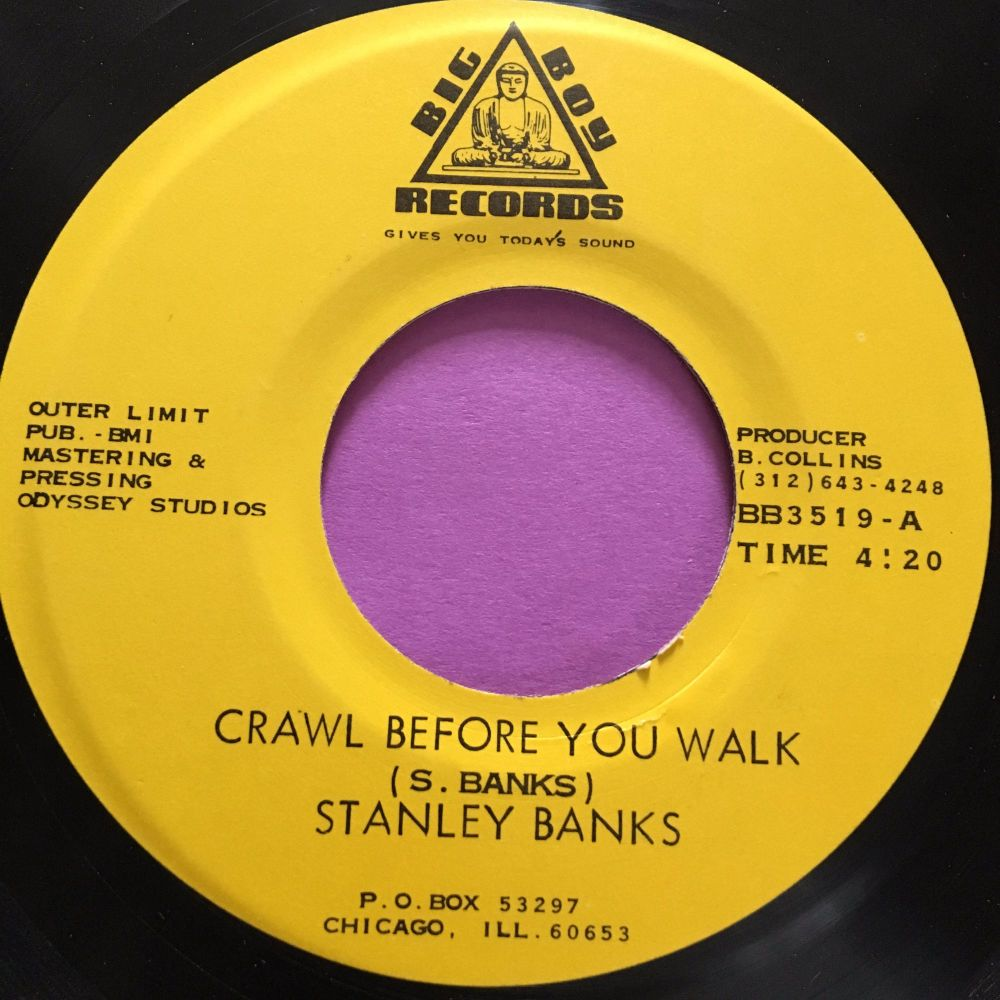 Stanley Banks-Crawl before you walk-Big Boy E+