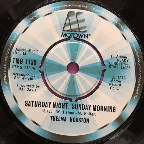 Thelma Houston-Saturday night, Sunday morning-UK TMG 1130 E+