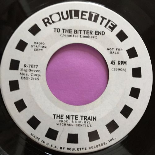 Nite Train-To the bitter end/ Let me baby you baby-Roulette E+