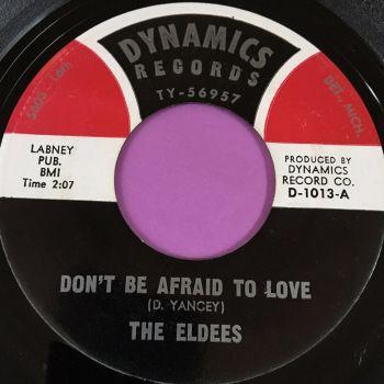 Eldees-Don't be afraid to love-Dynamics E+