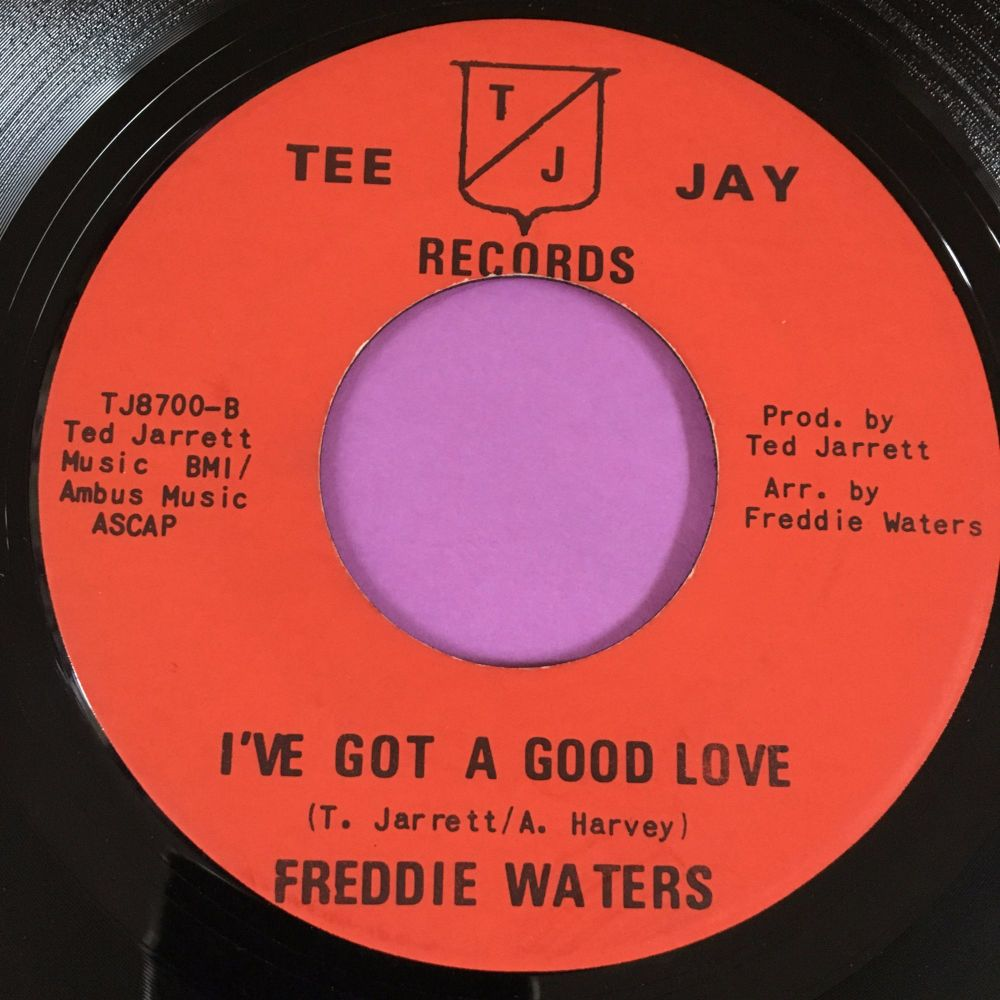 Freddie Waters-I've got a good idea-Tee Jay E+