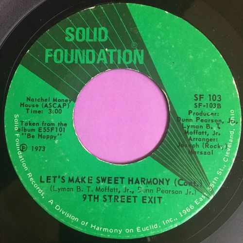 9th Street Exit-Let's make sweet harmony-Solid foundation E