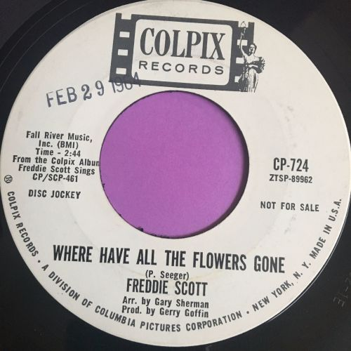 Freddie Scott-Where have all the flowers gone-Colpix WD E+
