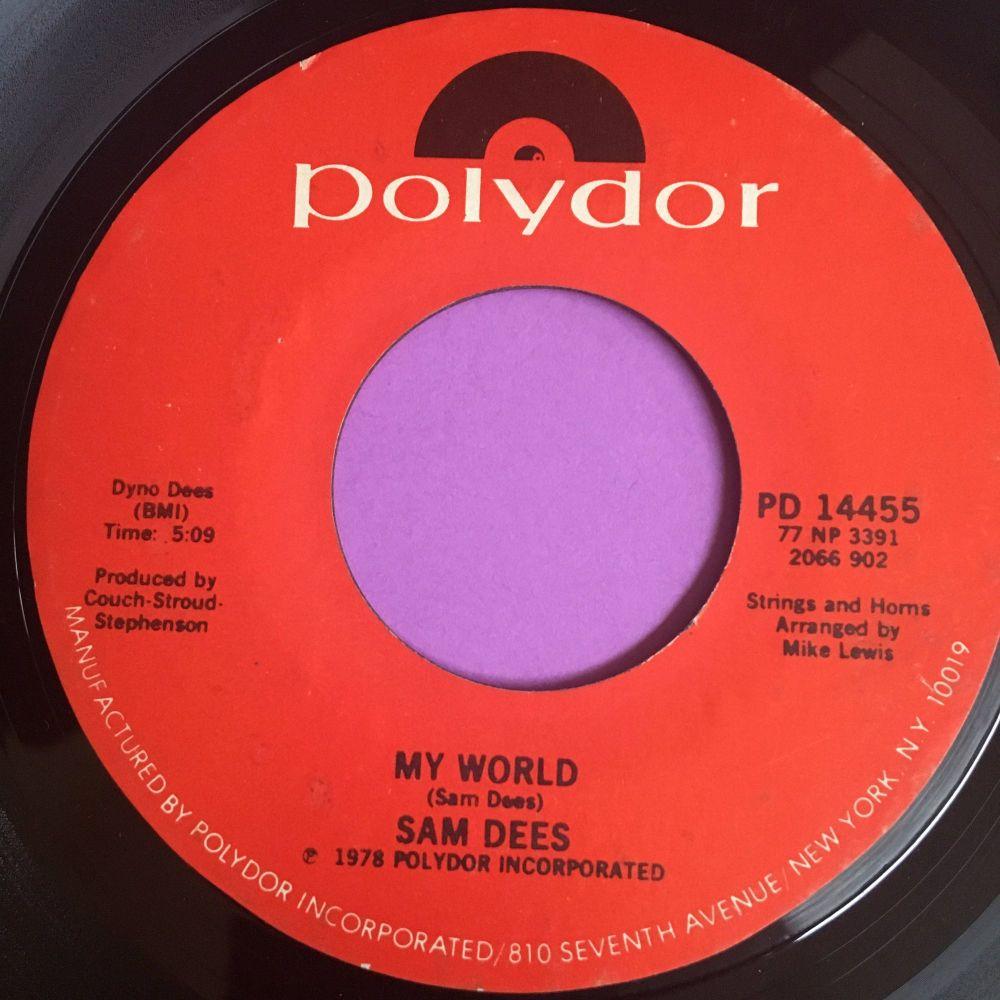 Sam Dees-My world/ Say yeah-Polydor E