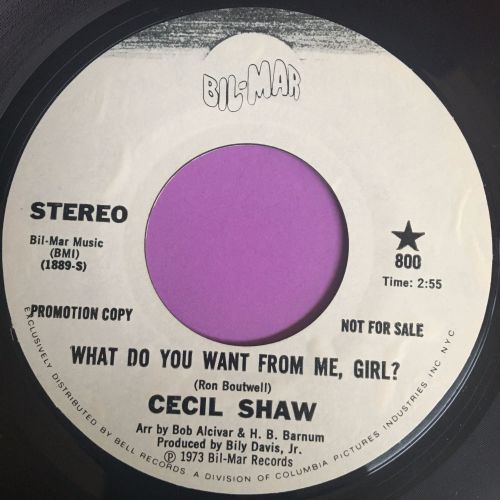 Cecil Shaw-What do you want from me, girl?- Bil-mar WD E+