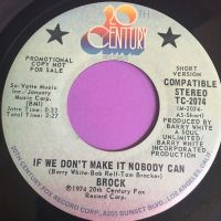 Brock-If we don't make it nobody can-20th century E+