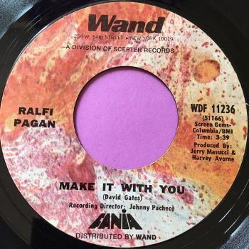 Ralfi Pagan-Make it with you-Wand E+