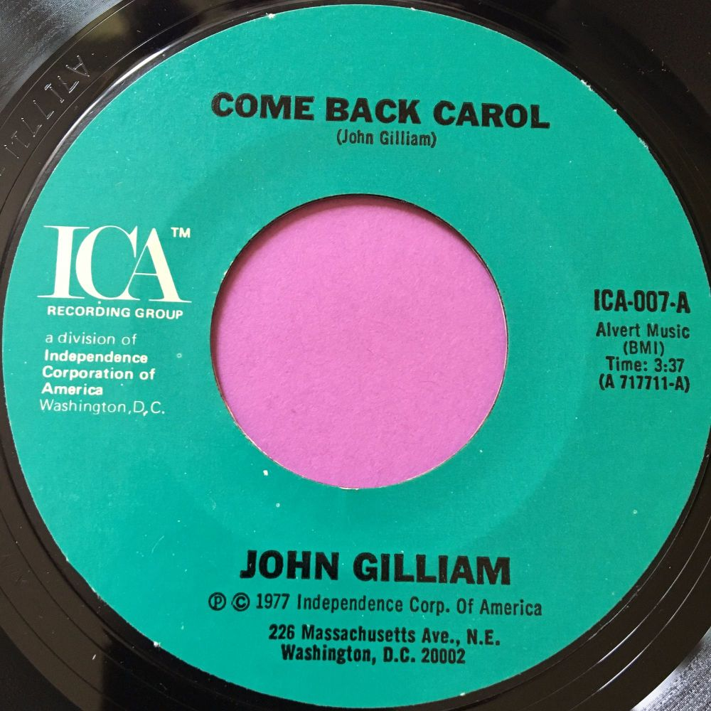 John Gilliam-Come back Carol-ICA E+