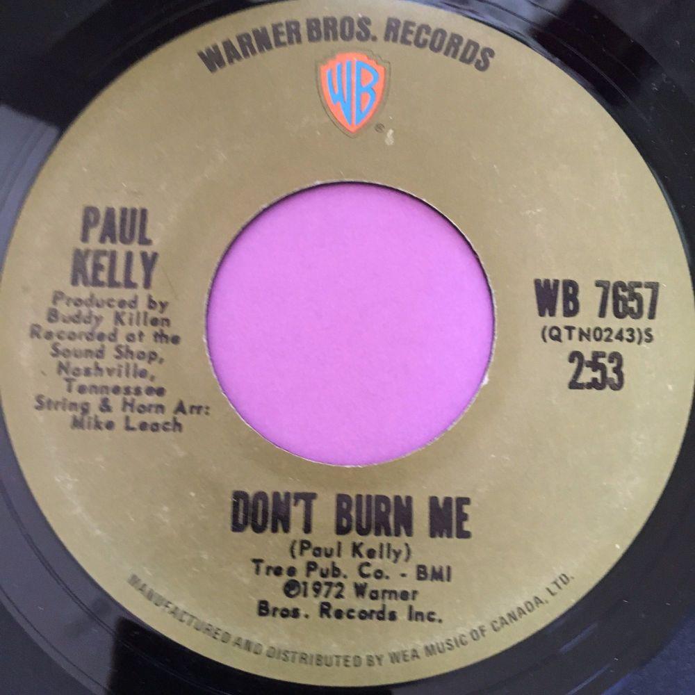 Paul Kelly-Don't burn me-Canadian WB E+