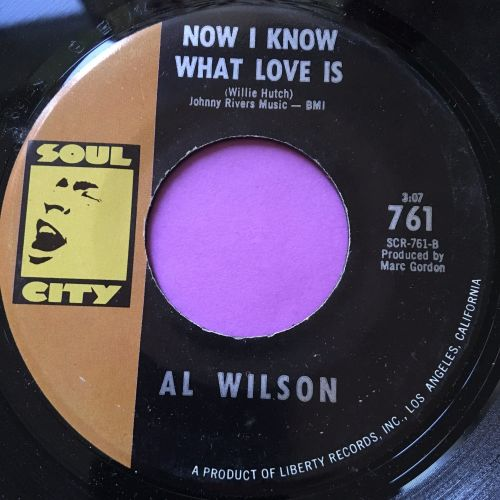 Al Wilson-Now I know what love is-Soul city E+